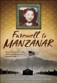 Farewell to Manzanar : a true story of Japanese American experience during and after the World War II internment