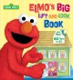 Elmo's big lift-and-look book : featuring Jim Henson's Sesame Street Muppets