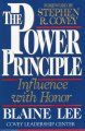 The power principle : influence with honor