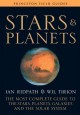 Stars and planets : the most complete guide to the stars, planets, galaxies, and the solar system