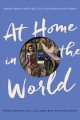 At home in the world : women writers and public life, from Austen to the present
