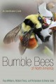 Bumble bees of North America : an identification guide