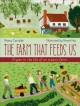 The farm that feeds us : a year in the life of an organic farm