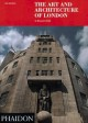 The art and architecture of London : an illustrated guide