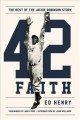 42 faith : the rest of the Jackie Robinson story