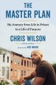 The master plan : my journey from life in prison to a life of purpose