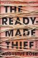 The readymade thief : a novel