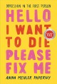 Hello I want to die please fix me : depression in the first person