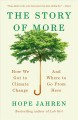 The story of more : how we got to climate change and where to go from here
