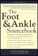 The foot & ankle sourcebook : everything you need to know