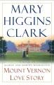 Mount Vernon love story : a novel of George and Martha Washington