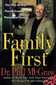 Family first : your step-by-step plan for creating a phenomenal family