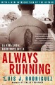 Always running : la vida loca, gang days in L.A.
