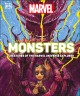 Monsters : creatures of the Marvel universe explored