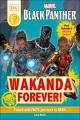 Black Panther : Wakanda forever!