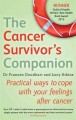 The cancer survivor's companion : practical ways to cope with your feelings after cancer