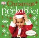Christmas peekaboo! / [written by Dawn Sirett ; photography by Dave King].