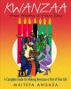 Kwanzaa : from holiday to everyday : a complete guide for making Kwanzaa a part of your life