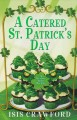A catered St. Patrick's Day : a mystery with recipes