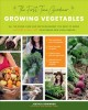 Growing vegetables : all the know-how and encouragement you need to grow and fall in love with! your brand-new food garden