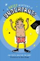 A brief history of underpants /c