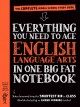 Everything you need to ace English Language Arts in one big fat notebook : the complete middle school study guide