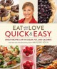 Eat what you love : quick & easy
