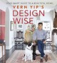 Vern Yip's design wise : your smart guide to a beautiful home