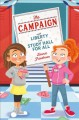 The campaign : with liberty and study hall for all