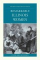 Remarkable Illinois women
