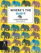 Where's the baby? : a spotting book