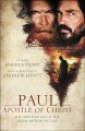 Paul, apostle of Christ : the novelization of the major motion picture