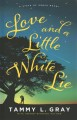 Love and a little white lie