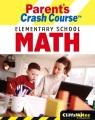 CliffsNotes parent's crash course elementary school math