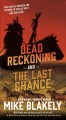 Dead reckoning : and The last chance
