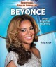 Beyonce : singer, songwriter, and actress