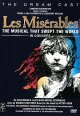 Les miserables the musical that swept the world, in concert.