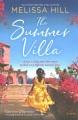 The summer villa : a novel