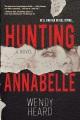 Hunting Annabelle (Original)