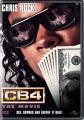 CB4, the movie