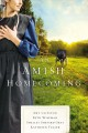 An Amish homecoming : four Amish stories