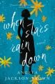 When stars rain down : a novel