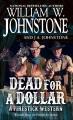 Dead for a dollar : a Firestick western