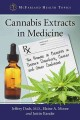 Cannabis extracts in medicine : the promise of benefits in seizure disorders, cancer, and other conditions