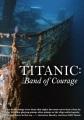 Titanic : band of courage