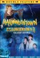 Halloweentown ; Halloweentown II : Kalabar's revenge.