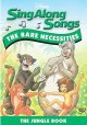 Disney sing along songs. The bare necessities the jungle book.