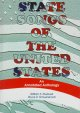 State songs of the United States : an annotated anthology