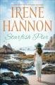 Starfish Pier : a Hope Harbor novel