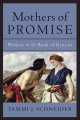 Mothers of promise : women in the book of Genesis